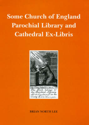 Some Church of England Parochial Library and Cathedral Ex-libris: Bookplates