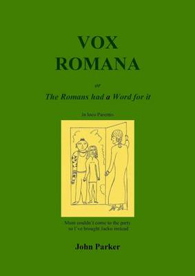 Vox Romana: The Romans Had a Word for it