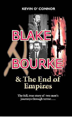 Blake and Bourke: And the End of Empires