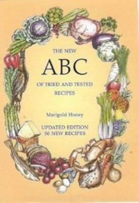 The New ABC of Tried and Tested Recipes: 50 New Recipes