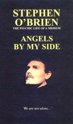 Angels by My Side: Psychic Life of a Medium