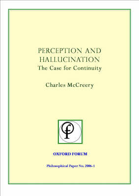 Perception and Hallucination: The Case for Continuity
