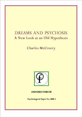 Dreams and Psychosis: A New Look at an Old Hypothesis