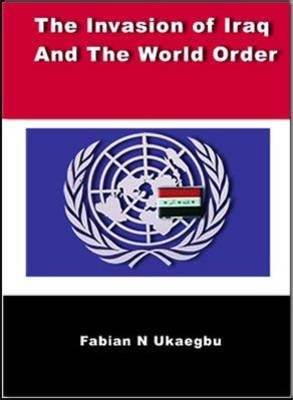 The Invasion of Iraq and the World Order