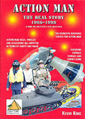 Action Man - The Real Story 1966-1996
