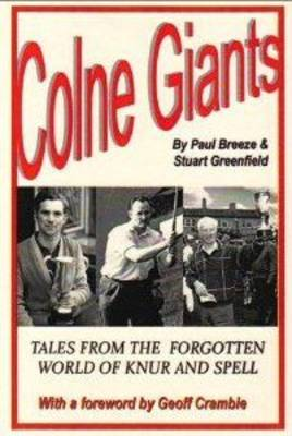 Colne Giants: Tales from the Forgotten World of Knur and Spell