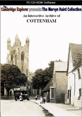 An Interactive Archive of Cottenham: The Mervyn Haird Collection