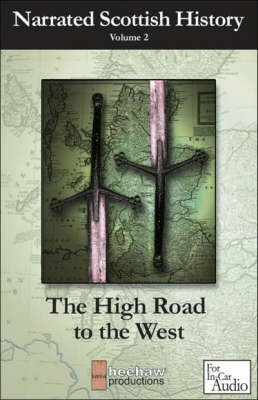 The Highroad to the West