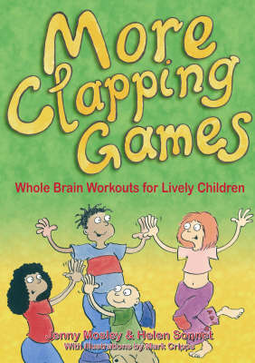 More Clapping Games: Whole Brain Workouts for Lively Children: Pt.1&2