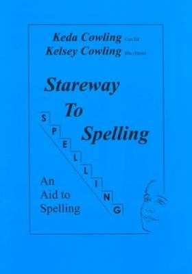 Stareway to Spelling: A Manual for Reading and Spelling High Frequency Words