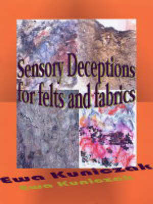 Sensory Deceptions for Felts and Fabrics