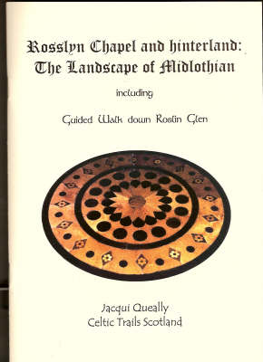 Rosslyn Chapel and Hinterland: The Landscape of Midlothian