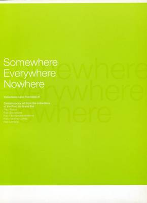 Somewhere Everywhere Nowhere