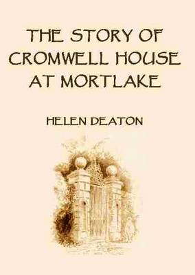 The Story of Cromwell House at Mortlake