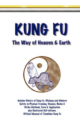 Kung Fu - The Way of Heaven & Earth