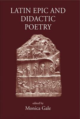 Latin Epic and Didactic Poetry: Genre, Tradition and Individuality