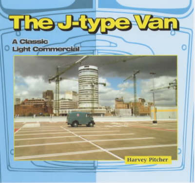 The J-type Van: A Classic Light Commercial