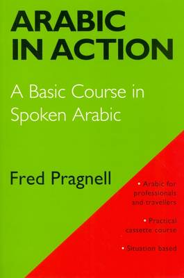 Arabic in Action: A Basic Course in Spoken Arabic