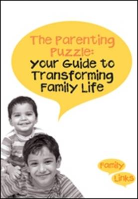 The Parenting Puzzle: Your Guide to Transforming Family Life
