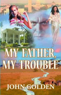 My Father, My Trouble