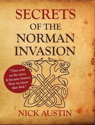 Secrets of the Norman Invasion