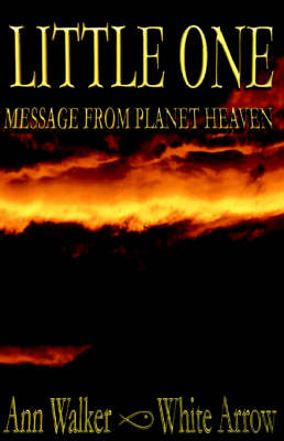Little One: Message from Planet Heaven