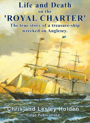 """Life and Death on the """"Royal Charter"""""""