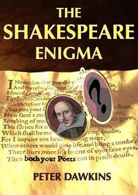 The Shakespeare Enigma: Unravelling the Story of the Two Poets