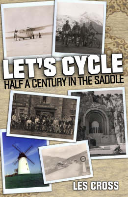 Let's Cycle: Half a Century in the Saddle