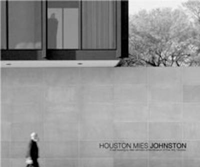 Houston Mies Johnston