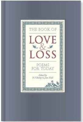 The Book of Love and Loss: Poems for Today