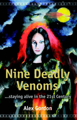 Nine Deadly Venoms: The Autobiography of an Urban Shaman