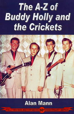 A-Z of Buddy Holly and the Crickets