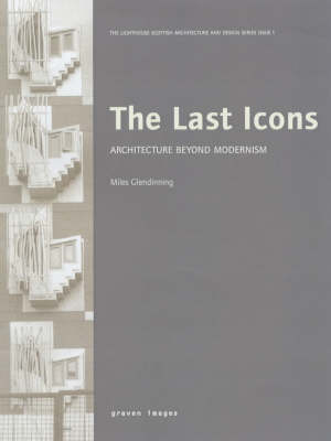 The Last Icons: Architecture Beyond Modernism