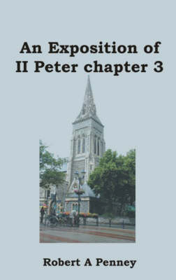 An Exposition of II Peter Chapter 3