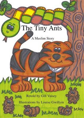 The Tiny Ants: A Muslim Story