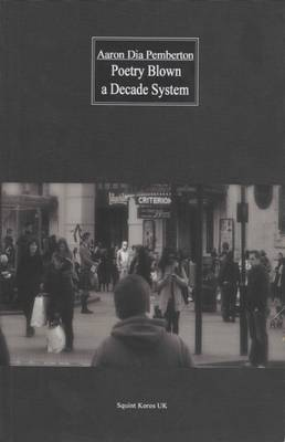 Poetry Blown a Decade System