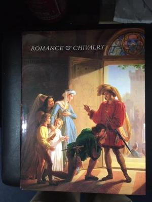 Romance and Chivalry: History and Literature Reflected in Early Nineteenth Century French Painting