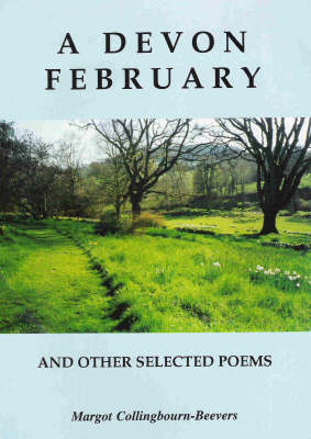 A Devon February and Other Selected Poems: 2004