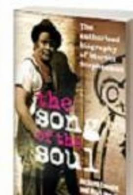The Song of the Soul: The Authorised Martin Stephenson Biography