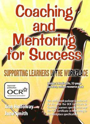 Coaching and Mentoring for Success: Supporting Learners in the Workplace