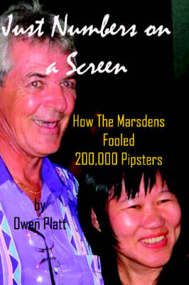 Just Numbers on a Screen: How the Marsdens Fooled 200,000 Pipsters