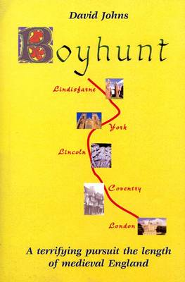 Boyhunt: A Terrifying Pursuit the Length of Medieval England