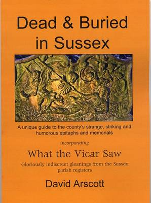 Dead and Buried in Sussex: Incorporating What the Vicar Saw