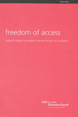 Freedom of Access: Research Report on Public Internet Access in Scotland