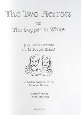 The Two Pierrots: Or the Supper in White