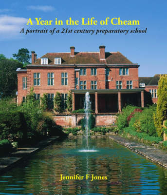 A Year in the Life of Cheam: A Portrait of a 21st Century Preparatory School