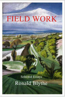 Field Work: Selected Essays