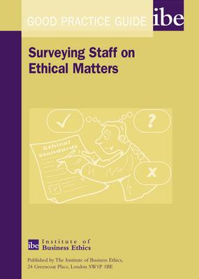 Surveying Staff on Ethical Matters