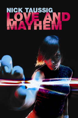 Love and Mayhem